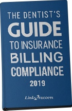 The Dentist's Guid to Insurance Billing & Compliance