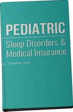 Pediatric Sleep Disorders & Medical Insurance